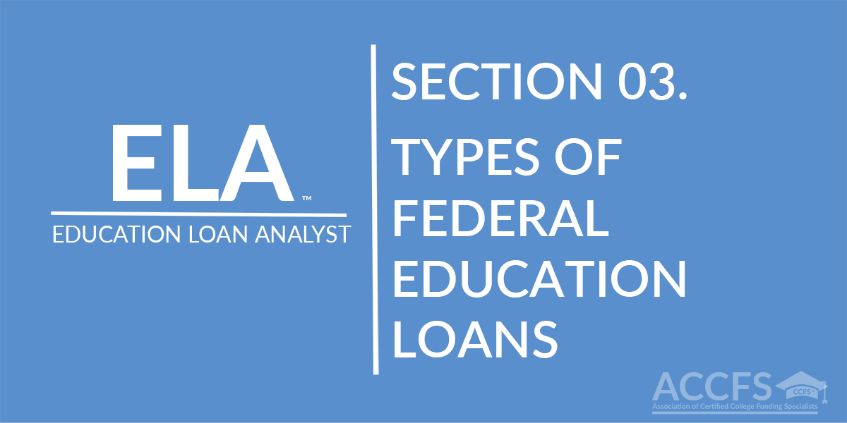 Types Of Federal Education Loans