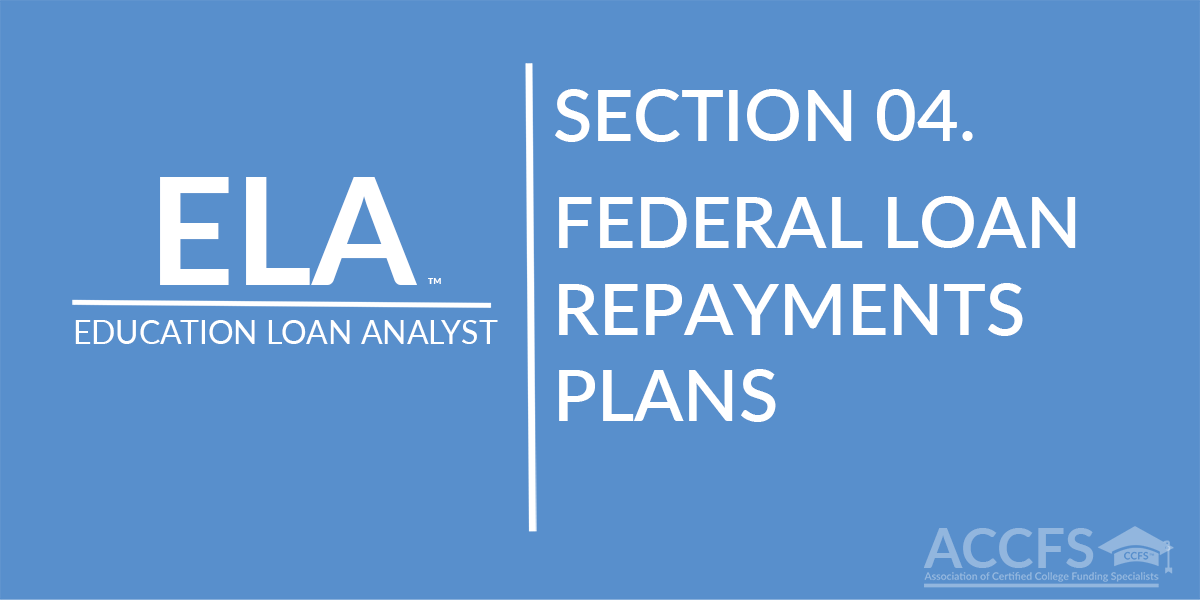 Federal Loan Repayments Plans