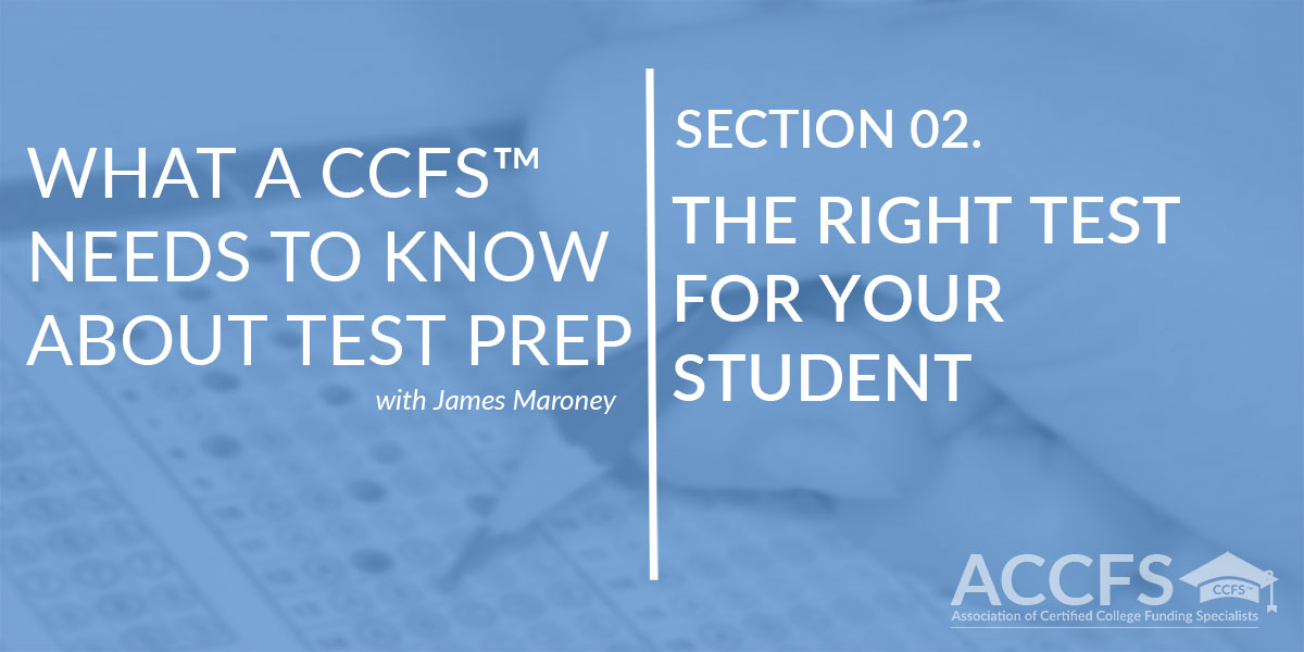 The Right Test for your Student.