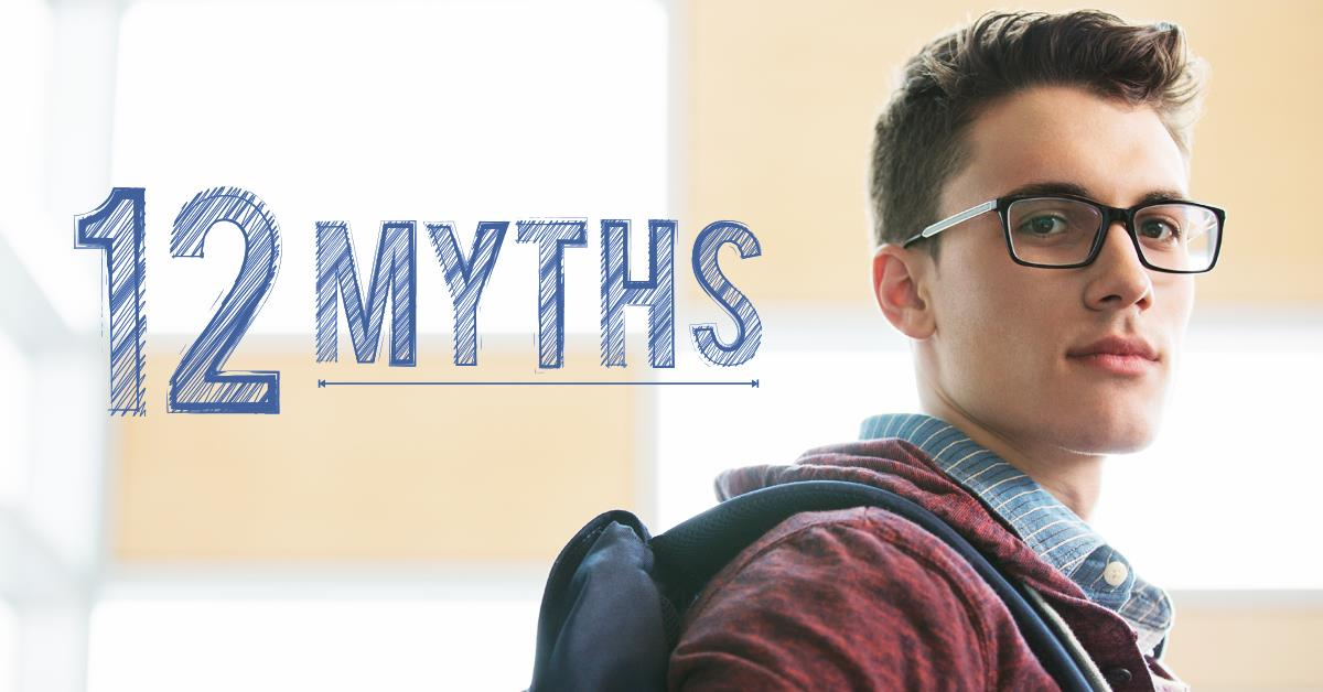 12 Myths About the FAFSA® Form and Applying for Financial Aid