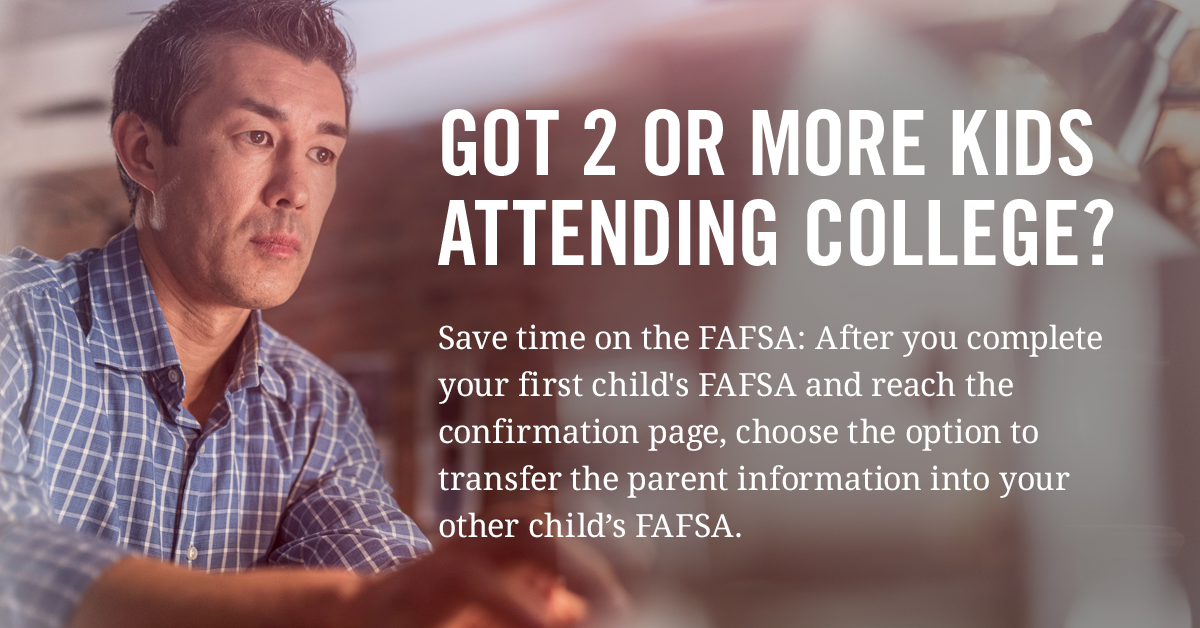 How to Fill Out the FAFSA When You Have More Than One Child in College