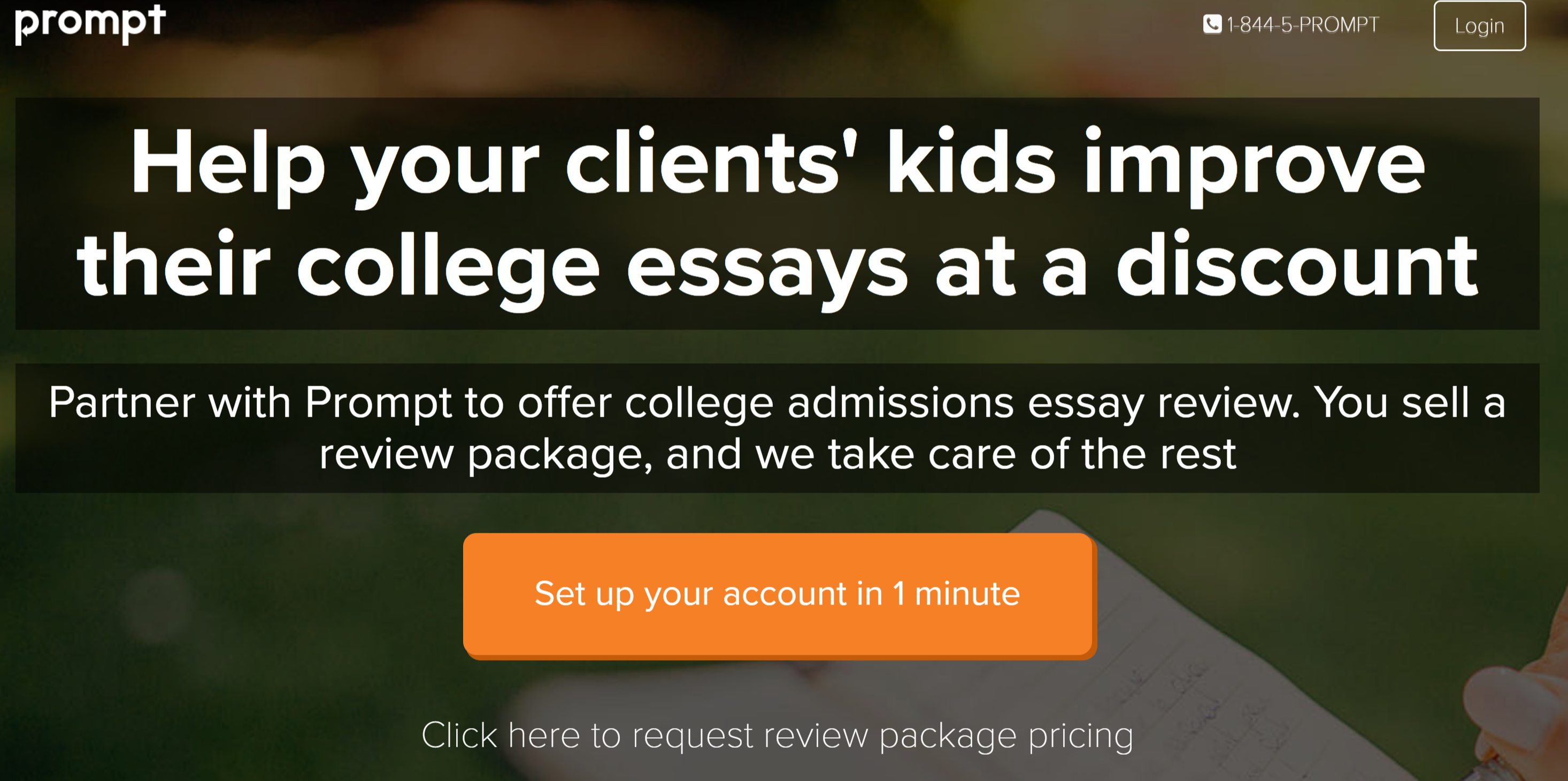 WE'VE TEAMED UP WITH PROMPT TO HELP YOUR FAMILIES WITH COLLEGE ESSAYS
