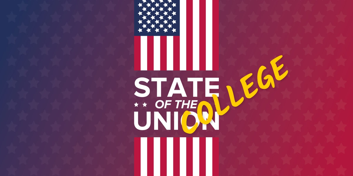 "THE ""COLLEGE"" STATE OF THE UNION ADDRESS"